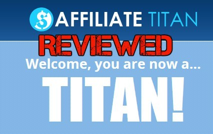 Affiliate Titan 3.0 Review