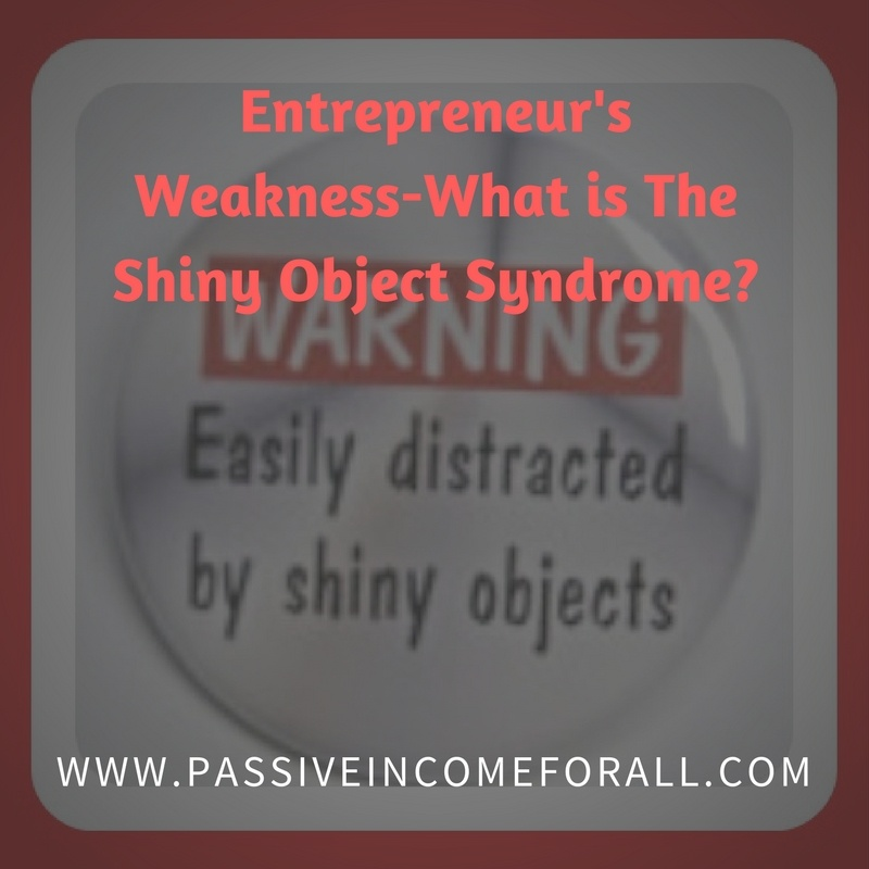 What is the Shiny Object Syndrome