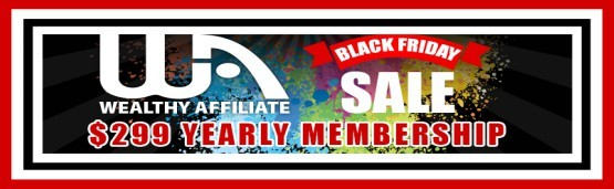 The Wealthy Affiliate Black Friday Deal for 2017