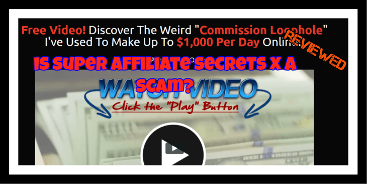 super affiliate secrets x review featured image