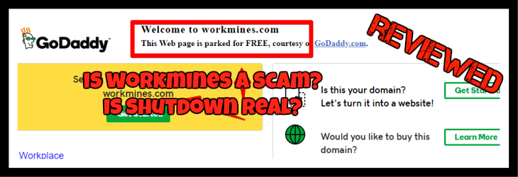 is workmines a scam is the shutdown real