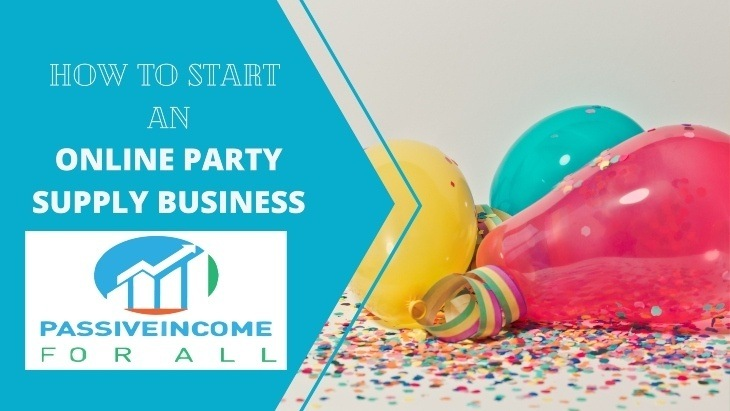 How to Start An Online Party Supply Business Featured Image