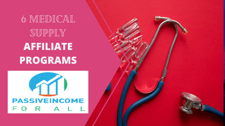 6 Medical Supply Affiliate Programs