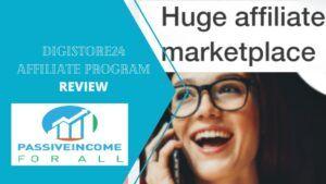 Digistore24 affiliate program review
